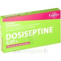 Dosiseptine 0,05 % S Appl Cut En Récipient Unidose 10unid/5ml à VANNES